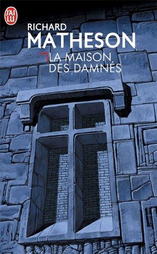 La Maison des damnés par Richard Matheson
