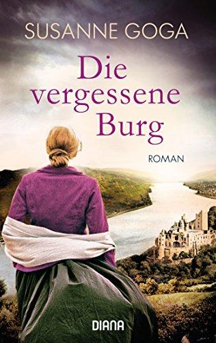 Buchseite und Rezensionen zu 'Die vergessene Burg: Roman' von Susanne Goga