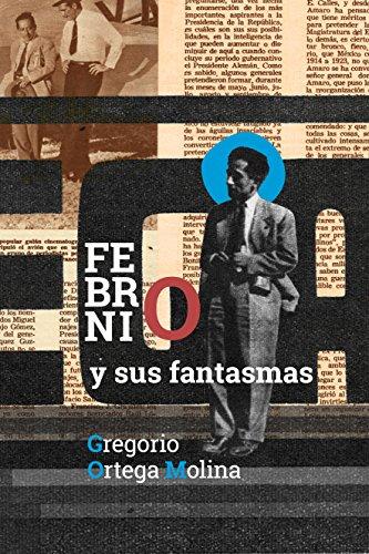 Febronio y sus fantasmas por Gregorio Ortega Molina