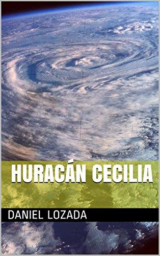 Huracán Cecilia por Daniel Lozada
