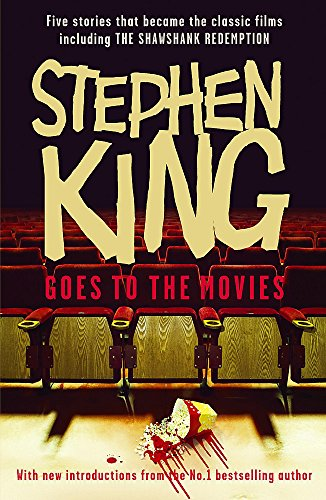 Stephen King Goes to the Movies: Featuring Rita Hayworth and Shawshank Redemption: Featuring Rita Hayworth and Shawshank Redemption, Hearts in ... the Mangler and Children of the Corn