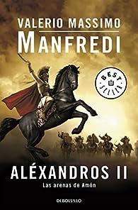 Aléxandros II par Valerio Massimo Manfredi
