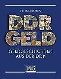 DDR Geld: Geldgeschichten aus der DDR (Autorentitel)