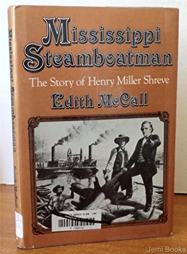 mississippi-steamboatman-the-story-of-henry-miller-shreve