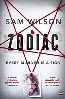 Zodiac by [Wilson, Sam]