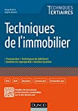 Techniques de l'immobilier (Techniques Tertiaires) (French Edition)