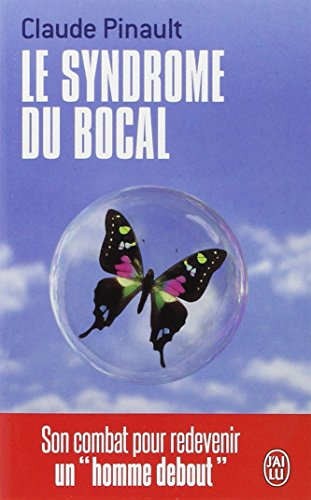 Le syndrome du bocal par Claude Pinault