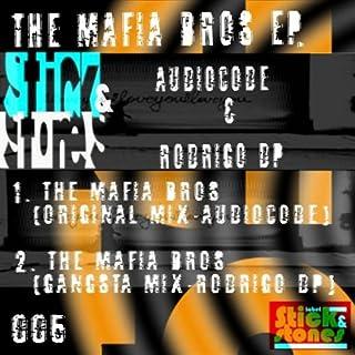 The Mafia Bros (Rodrigo DP Gangsta Mix)