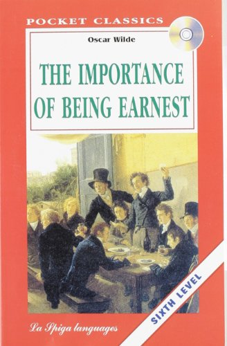 The importance of being Earnest. Con Audiolibro
