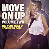 Move On Up, Vol. 2 – The Very Best Of Northern Soul