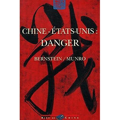 Chine Etats-Unis danger / Bernstein/ Munro / Réf: 25796