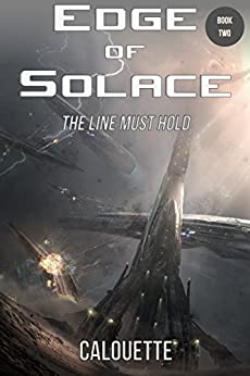 Edge of Solace (A Star Too Far Book 2) by [Calouette, Casey]