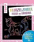 Kratzelzauber Pferde und Einhörner: Der einzige Kratzblock mit Stift, Schablonen und tollen Bastelideen