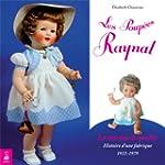 Les poup�es Raynal, la marque de qual...