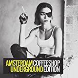 Amsterdam Underground: Coffeeshop Edition [Explicit]