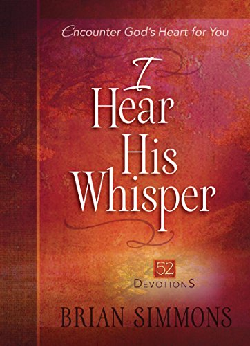 I Hear His Whisper: 52 Devotions (The Passion Translation) (English Edition)