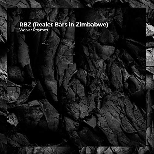 RBZ (Realer Bars in Zimbabwe) [Explicit]