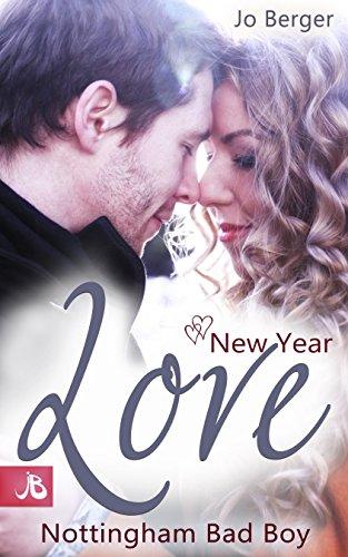 New Year Love - Nottingham Bad Boy von [Berger, Jo]