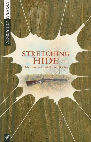 Stretching Hide (Scirocco Drama) by Lakevold, Dale, Racine, Darrell (2008) Paperback
