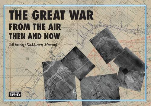 Download From Library The Great War from the Air Then and Now