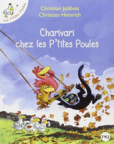 Les P'tites Poules - Charivari chez les p'tites poules (5) par Christian JOLIBOIS