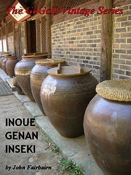 Inoue Genan Inseki (The GoGoD Vintage Series Book 1) by [Fairbairn, John]