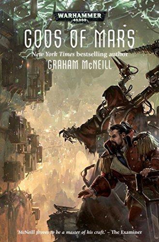 Gods of Mars (Warhammer 40,000: Adeptus Mechanicus) by Graham McNeill (2015-06-23)