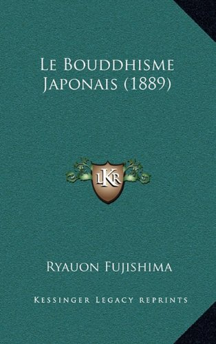 Le Bouddhisme Japonais 1889 [Pdf/ePub] eBook
