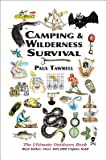 Camping & Wilderness Survival: The Ultimate Outdoors Book (Englisch)