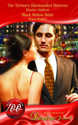 The Tycoon's Blackmailed Mistress: AND Black Widow Bride (Mills & Boon Desire)