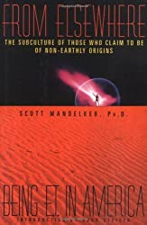 From Elsewhere: Being E.T. in America by Scott Mandelker (1995-05-18)