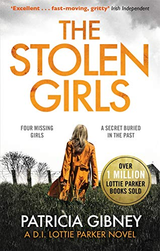 The Stolen Girls: A totally gripping thriller with a twist you won't see coming (Detective Lottie Parker, Book 2)