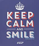 """Afficher """"Keep calm and smile"""""""