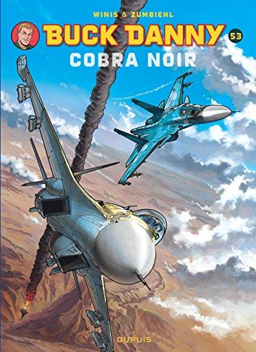 Buck Danny - tome 53 - Cobra Noir par Frédéric Zumbiehl