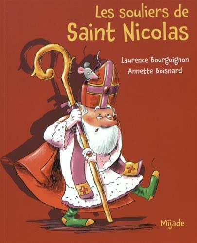 Les souliers de Saint Nicolas par Laurence Bourguignon