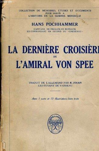la-derniere-croisiere-de-lamiral-von-spee-souvenirs-de-lescadre-des-croiseurs