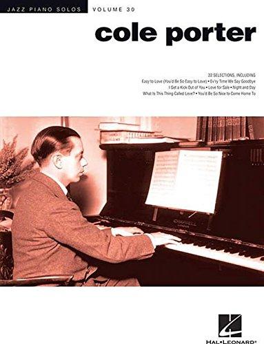 Jazz Piano Solos Series Volume 30: Cole Porter (Porter-piano-musik Cole)