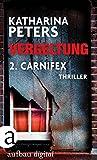 Vergeltung - Folge 2: Carnifex von Katharina Peters
