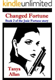 Changed Fortune (The Fortune Series Book 2)
