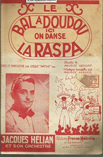 Le bal à Doudou - Ici on danse La Raspa - Crée par Jacques Hélian
