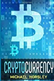 CRYPTOCURRENCY: The Complete Basics Guide For Beginners. Bitcoin, Ethereum, Litecoin ...