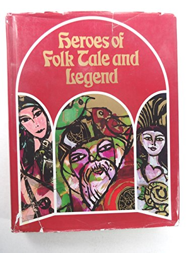 Heroes of folk tale and legend