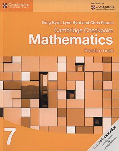 Cambridge Checkpoint Mathematics. Practice Book Stage 7. Per le Scuole superiori (Cambridge International Examin) por Byrd Greg