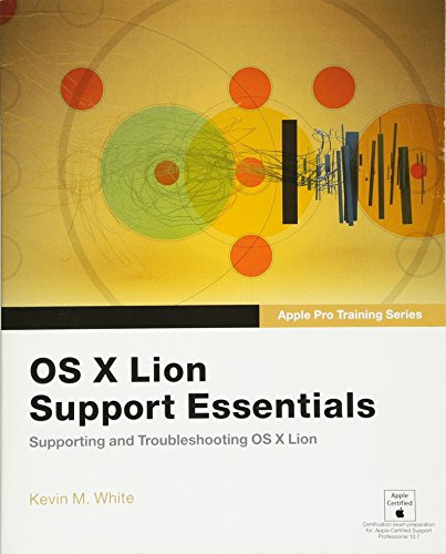Preisvergleich Produktbild Apple Pro Training Series. OS X Lion Support Essentials: Supporting and Troubleshooting OS X Lion