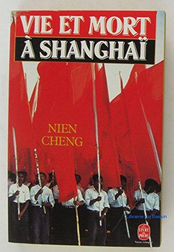 Vie et mort a shanghai par Cheng-N