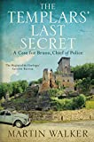 The Templars' Last Secret: Bruno, Chief of Police 10 (English Edition)