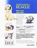 Image de Dizionario bilingue italiano-cane, cane-italiano. 150 parole per imparare a parlare cane correntemente