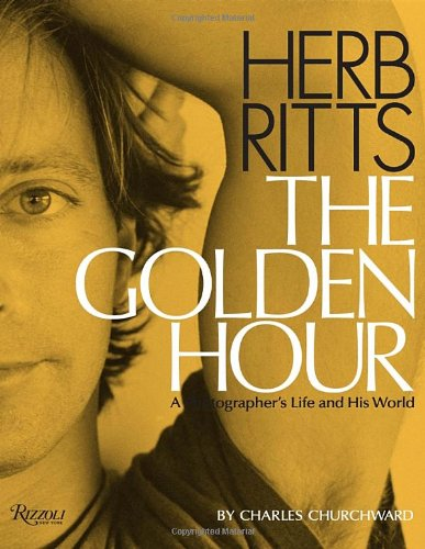 Herb Ritts: the golden hour : a photographer's life and his world