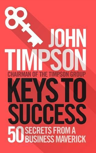 keys-to-success-50-secrets-from-a-business-maverick