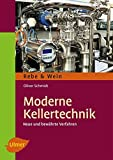 Moderne Kellertechnik: Neue und bewährte Verfahren